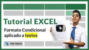 como aplicar formato condicional a textos en excel