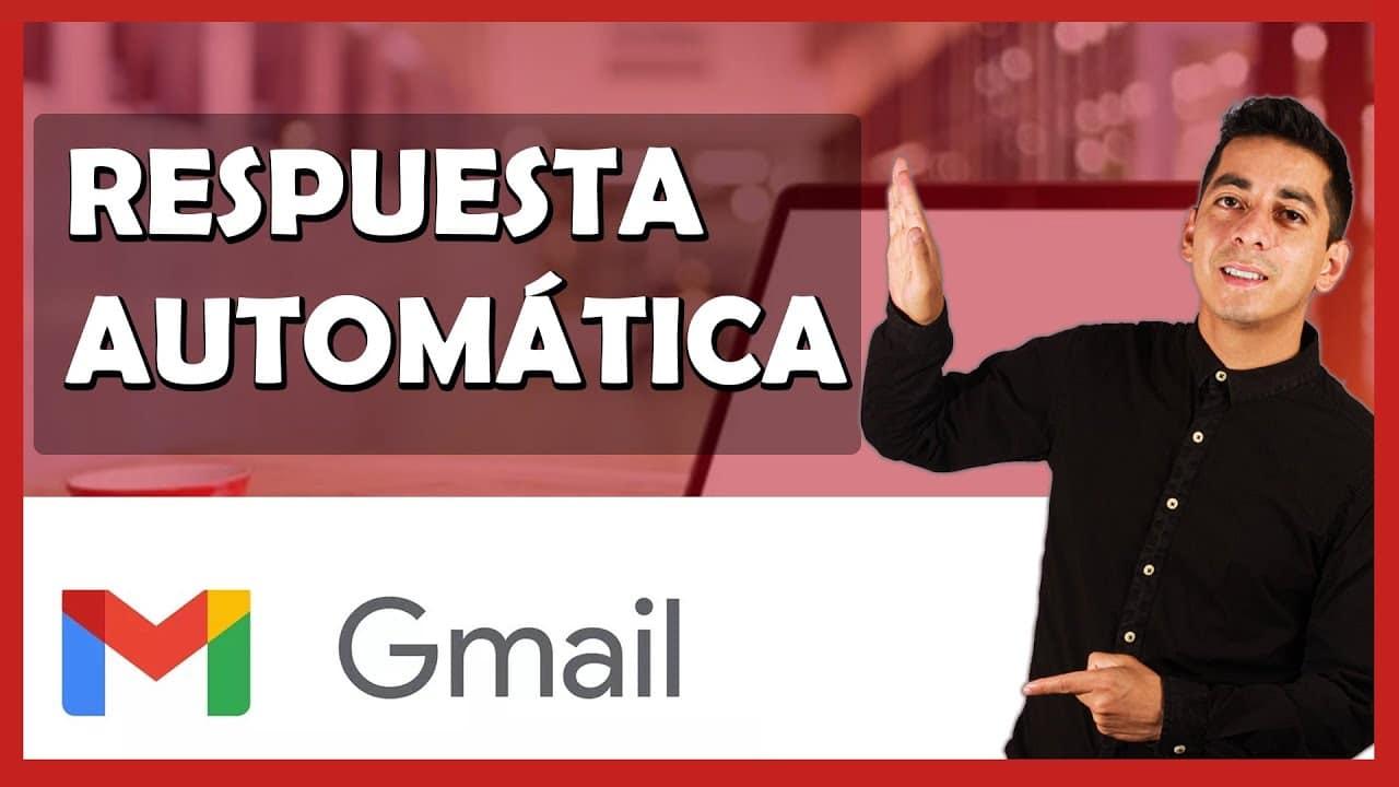 Cómo configurar respuestas automáticas con Gmail