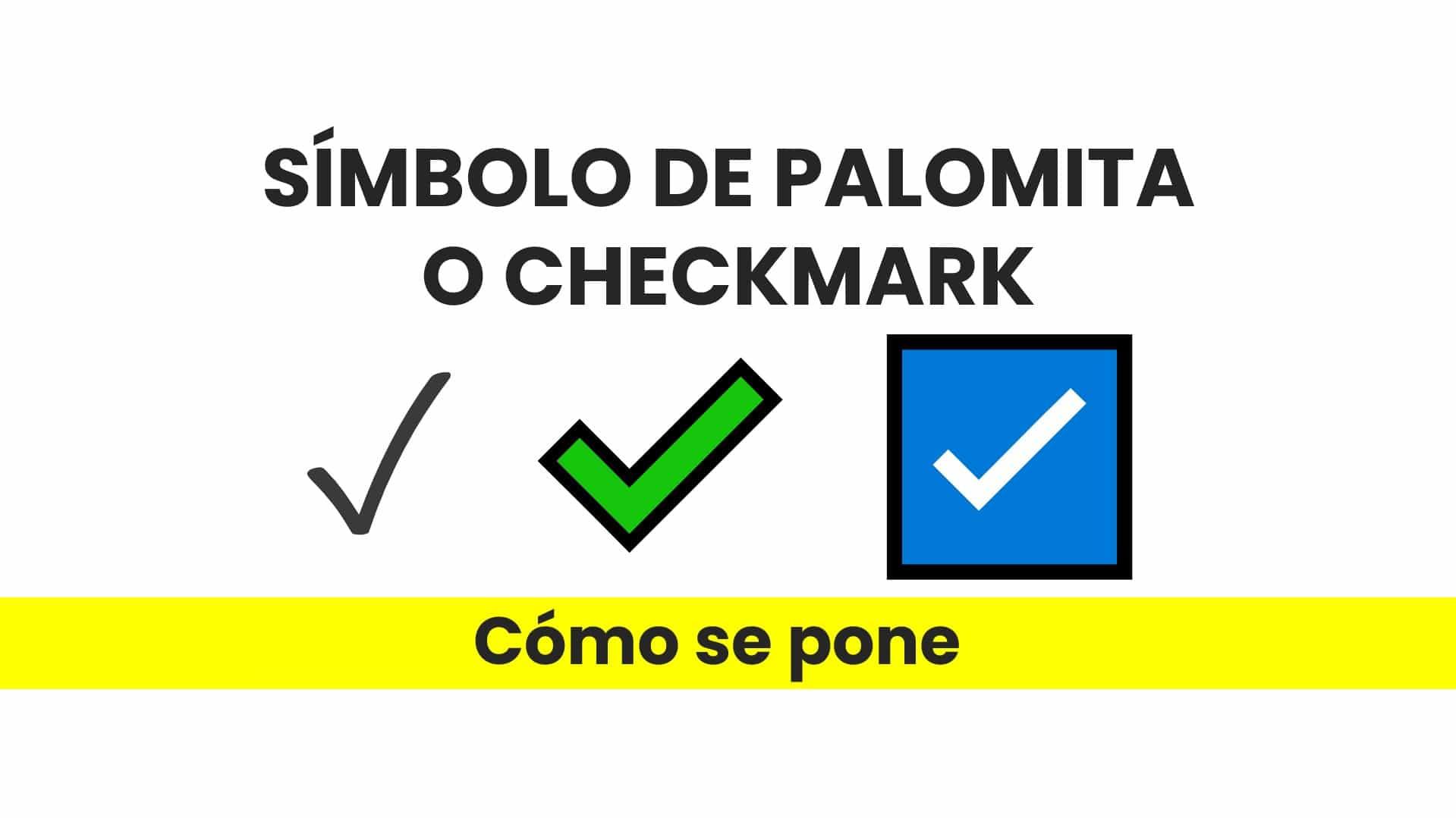 ✅ Cómo poner el símbolo palomita ✓ o checkmark en Excel